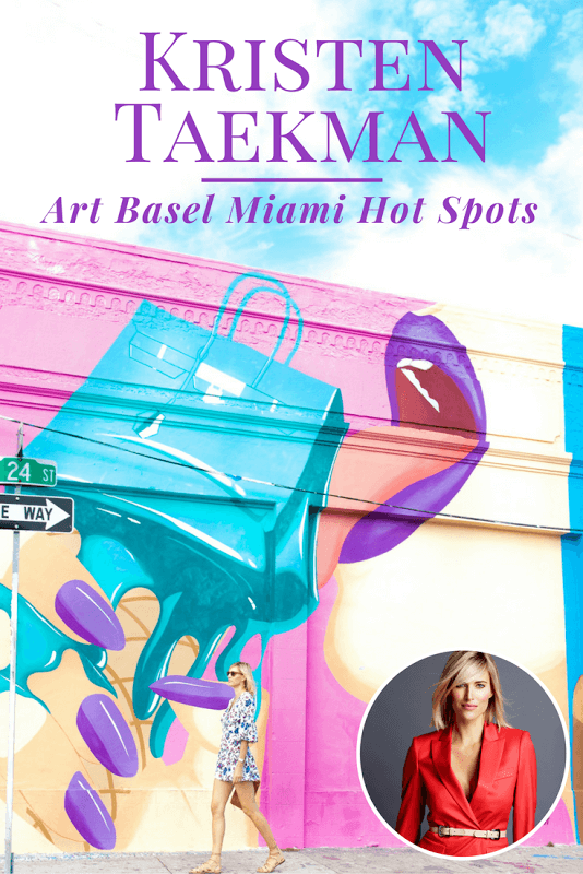 kristen-taekman-art-basel-miami-hot-spots-discover-luxury